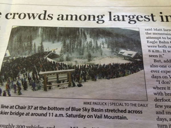 Monday's Vail Daily newspaper published this picture of absolutely ridiculous lines for Vail's Blue Sky Basin and Teacup Bowl chairs.